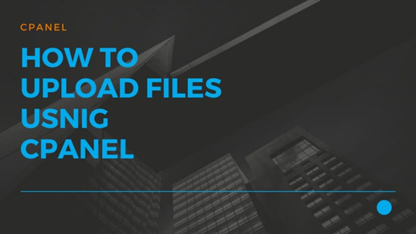 How to upload files usnig cPanel