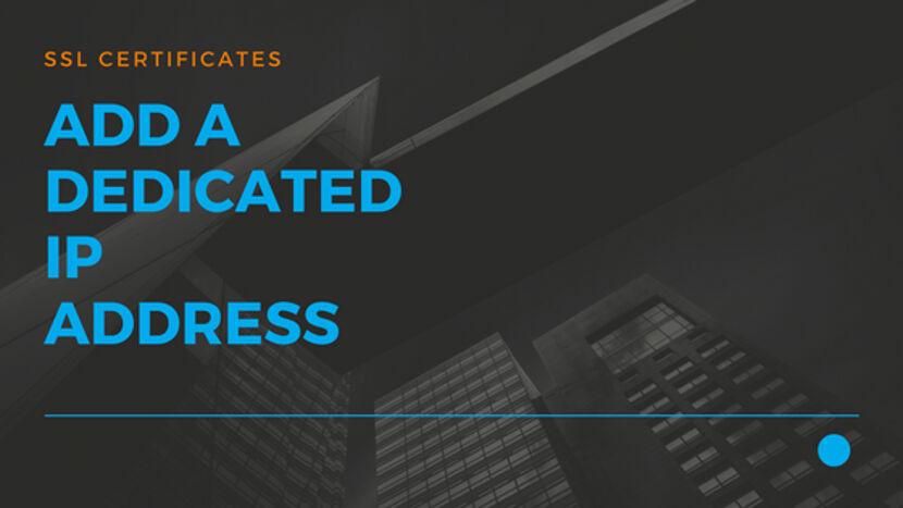 Add a Dedicated IP address