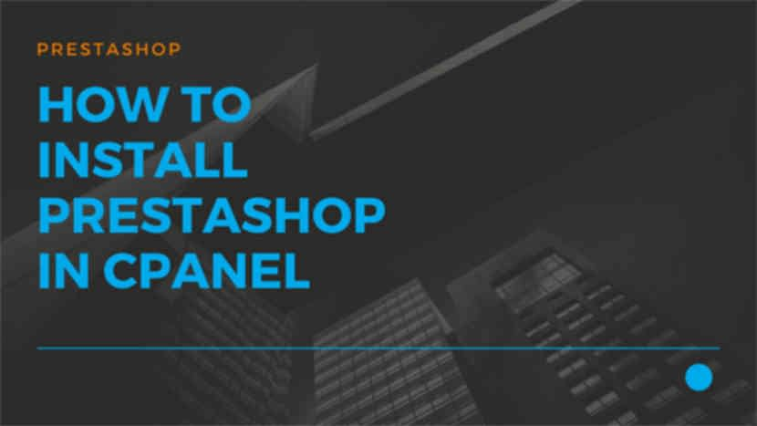 33 How to install Prestashop in cPanel