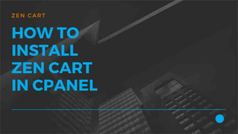 How to install Zen Cart in cPanel