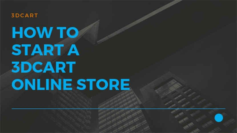 How to start a 3dcart online store