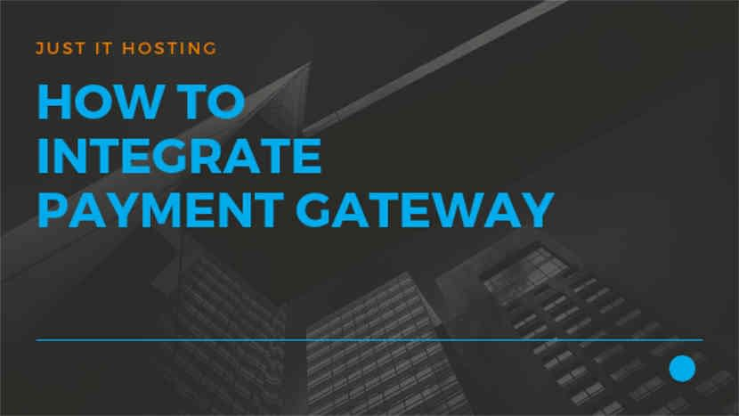 How to integrate Payment Gateway - How to start your own Online Store