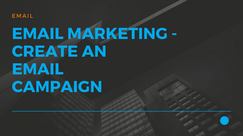 Email Marketing - Create an eMail Campaign