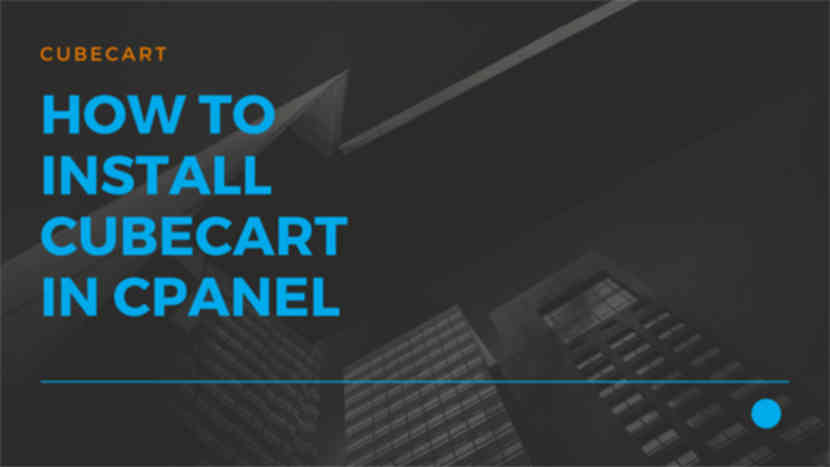 How to install Cubecart in cPanel