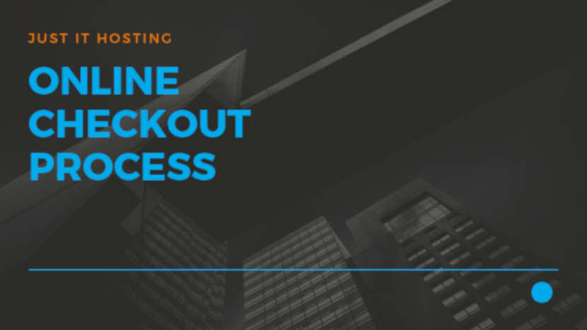 Online Checkout Process – Just IT Hosting